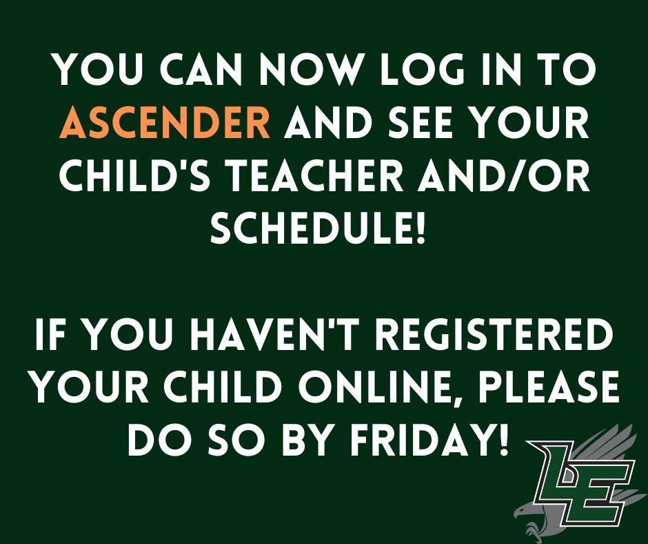 You can now log into Ascender and see your child's teacher and schedule. If you haven't registered your child online, please do so today!